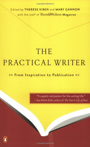 9780142004005: The Practical Writer: From Inspiration to Publication