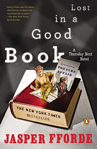 9780142004036: Lost in a Good Book (A Thursday Next Novel)