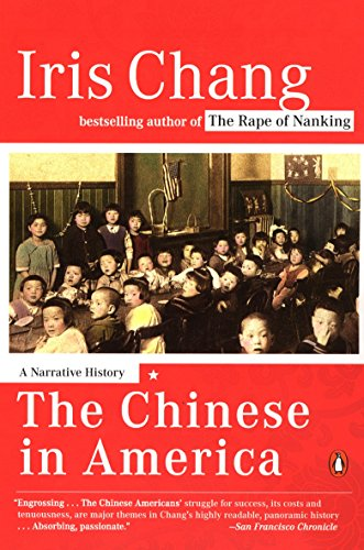 9780142004173: The Chinese in America: A Narrative History