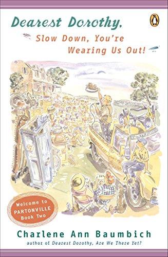 9780142004180: Dearest Dorothy: Slow Down, You're Wearing Us Out! (Dearest Dorothy, Bk. 2)