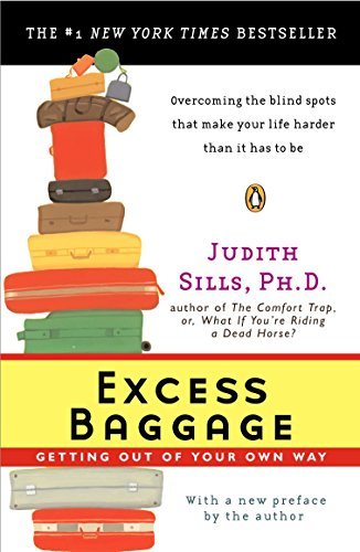 9780142004197: Excess Baggage: Getting Out of Your Own Way