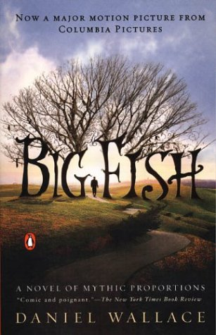 9780142004272: Big Fish: A Novel of Mythic Proportions
