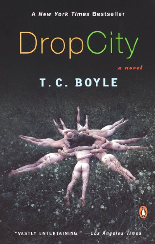 9780142004289: Drop City: A New York Times Bestseller (Poches Americai)