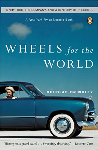9780142004395: Wheels for the World: Henry Ford, His Company, and a Century of Progress