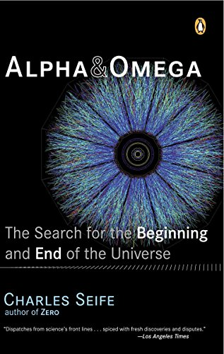 9780142004463: Alpha and Omega: The Search for the Beginning and End of the Universe