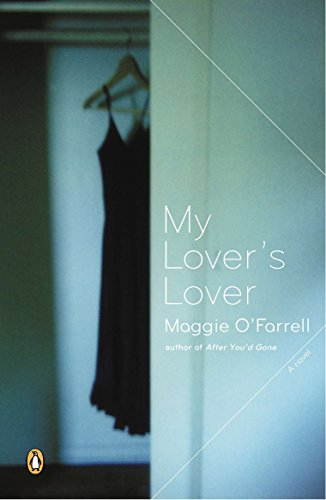 My Lover's Lover: O'Farrell, Maggie