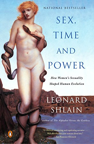 9780142004678: Sex, Time, and Power: How Women's Sexuality Shaped Human Evolution