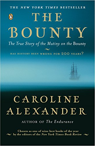 9780142004692: The Bounty: The True Story of the Mutiny on the Bounty