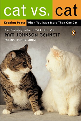 9780142004753: Cat vs. Cat: Keeping Peace When You Have More Than One Cat