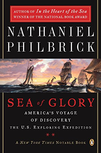 9780142004838: Sea of Glory: America's Voyage of Discovery, the U.S. Exploring Expedition, 1838-1842