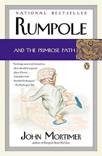 9780142004869: Rumpole and the Primrose Path