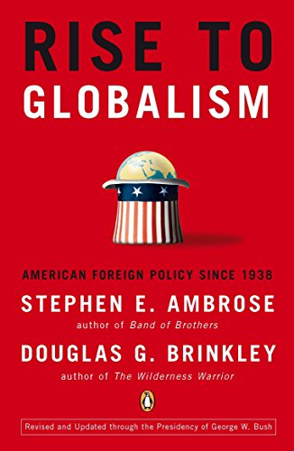 9780142004944: Rise to Globalism: American Foreign Policy Since 1938