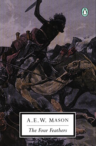 The Four Feathers (Classic, 20th-Century, Penguin): Mason, A. E.