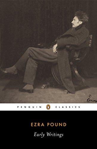 Early Writings: Pound, Ezra