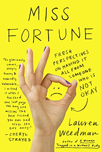 9780142180235: Miss Fortune: Fresh Perspectives on Having It All from Someone Who Is Not Okay