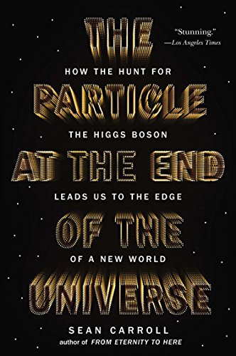 9780142180303: The Particle at the End of the Universe: How the Hunt for the Higgs Boson Leads Us to the Edge of a New World