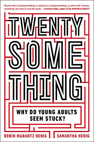 9780142180341: Twentysomething: Why Do Young Adults Seem Stuck?
