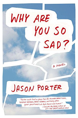 Why Ae You So Sad? (Signed First Edition): Jason Porter