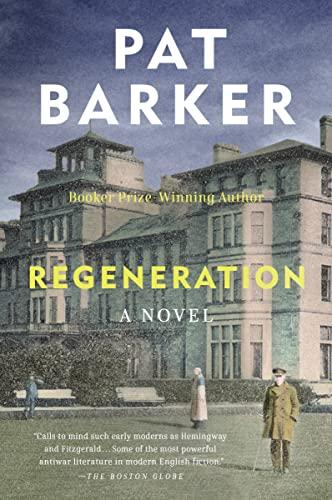 9780142180594: Regeneration (Regeneration Trilogy (Plume Books))
