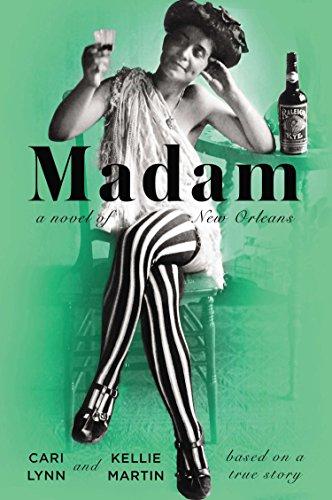 9780142180624: Madam: A Novel of New Orleans