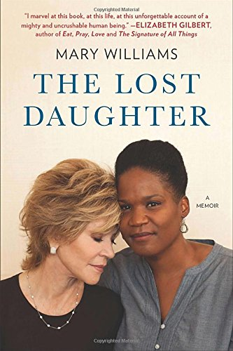 The Lost Daughter A Memoir