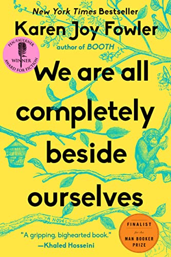 9780142180822: We Are All Completely Beside Ourselves: A Novel