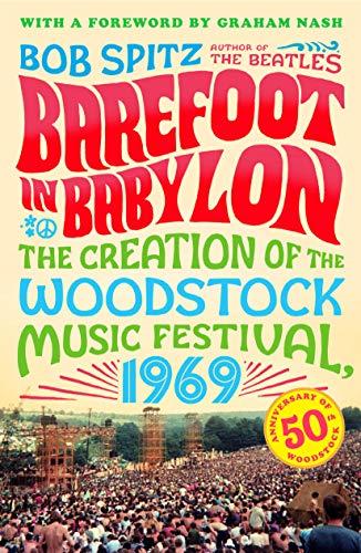 9780142180877: Barefoot in Babylon: The Creation of the Woodstock Music Festival, 1969