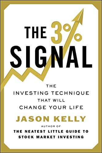 9780142180952: The 3% Signal: The Investing Technique That Will Change Your Life