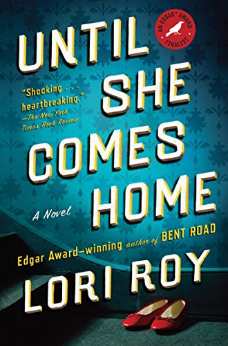 Until She Comes Home: Roy, Lori