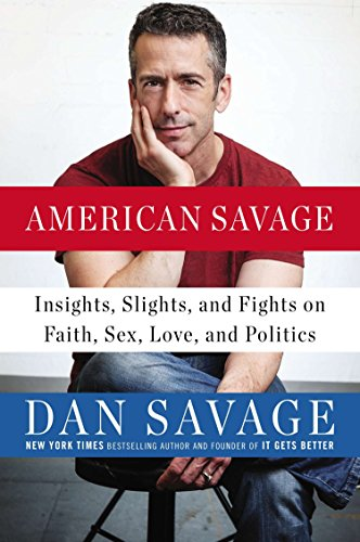 9780142181003: American Savage: Insights, Slights, and Fights on Faith, Sex, Love and Politics