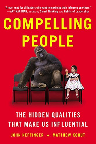 9780142181027: Compelling People: The Hidden Qualities That Make Us Influential