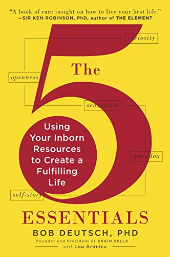 9780142181102: The 5 Essentials: Using Your Inborn Resources to Create a Fulfilling Life