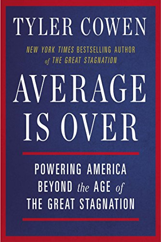 9780142181119: Average is Over: Powering America Beyond the Age of the Great Stagnation