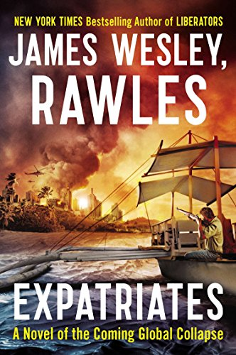 9780142181157: Expatriates: A Novel of the Coming Global Collapse
