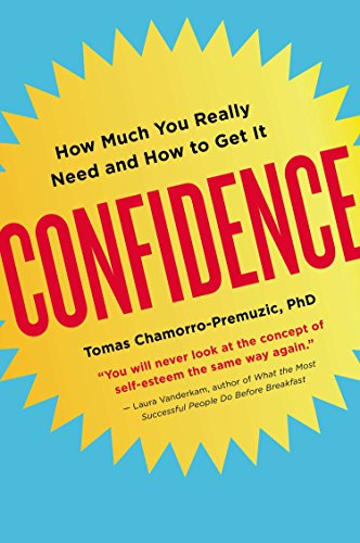 9780142181164: Confidence: How Much You Really Need and How to Get It