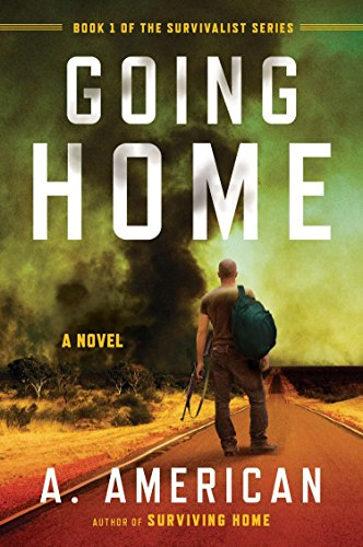 9780142181270: Going Home: A Novel (The Survivalist Series)