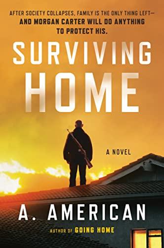9780142181287: Surviving Home: A Novel (The Survivalist Series)