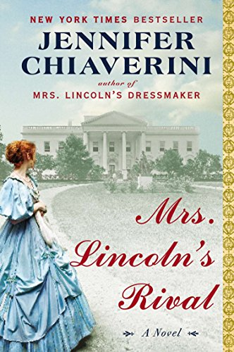 9780142181324: Mrs Lincoln's Rival