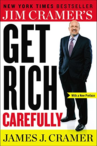 9780142181386: Jim Cramer's Get Rich Carefully