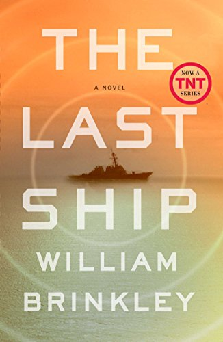 The Last Ship: A Novel: William Brinkley