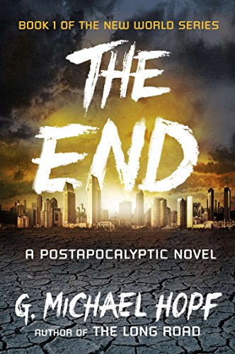 9780142181492: End, The : A Postapocalyptic Novel (New World)