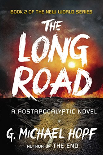 9780142181508: Long Road, The : A Postapocalyptic Novel (New World)