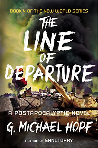 9780142181522: The Line of Departure: A Postapocalyptic Novel (New World)