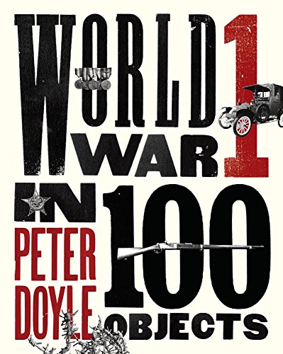 World War I in 100 Objects: Peter Doyle
