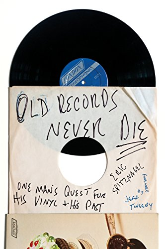 9780142181614: Old Records Never Die: One Man's Quest for His Vinyl and His Past