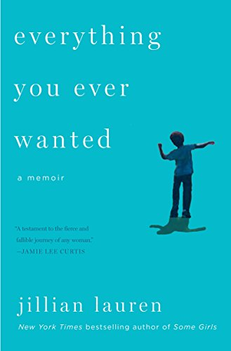 9780142181638: Everything You Ever Wanted: A Memoir