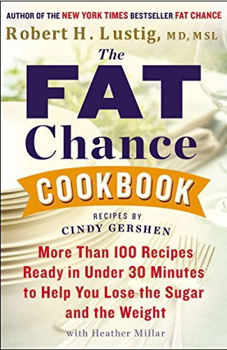 9780142181645: The Fat Chance Cookbook: More Than 100 Recipes Ready in Under 30 Minutes to Help You Lose the Sugar and the Weight