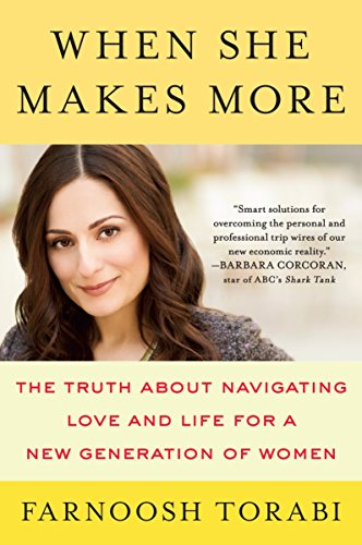 9780142181928: When She Makes More : The Truth About Navigating Love and Life for a New Generation of Women
