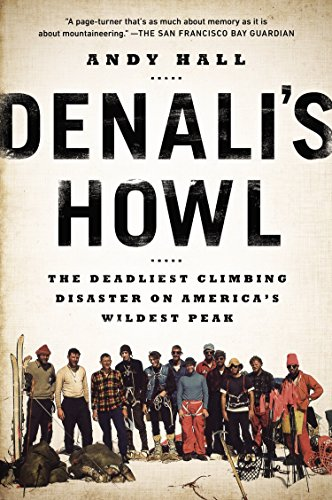 9780142181959: Denali's Howl: The Deadliest Climbing Disaster on America's Wildest Peak