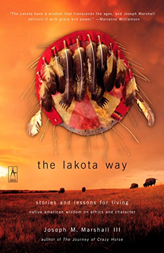 9780142196090: The Lakota Way: Stories and Lessons for Living, Native American Wisdom on Ethics and Character